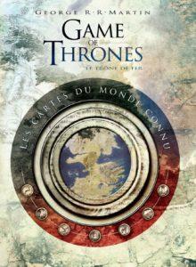 Game of Thrones : Toutes les cartes du royaume