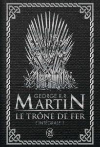 Le Trône de fer l'Intégrale (A game of Thrones), Tome 1