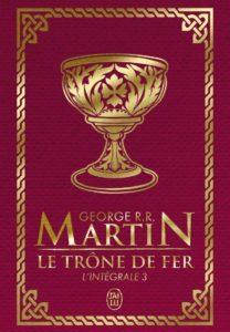 Le Trône de fer l'Intégrale (A game of Thrones), Tome 3