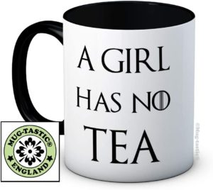 Mug a girl has no tea
