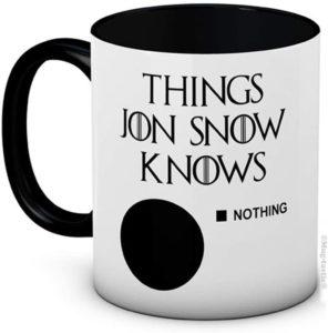 Mug thinkgs Jon Snow knows