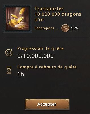 Quête transporter 10 millions de dragons d'or