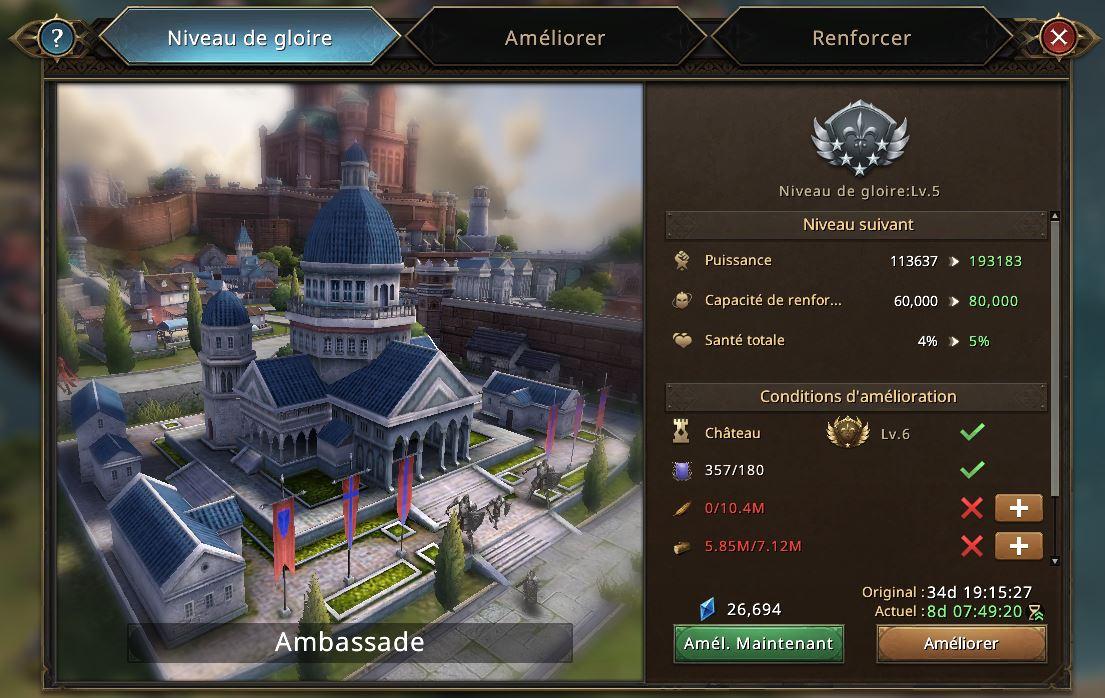 Evolution de l'ambassade vers le niveau de gloire 6