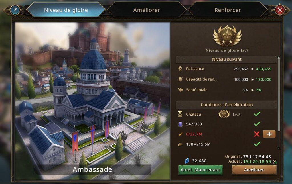 Evolution de l'ambassade vers le niveau de gloire 8