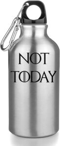 Game of Thrones Bouteille INOX Gourde Sport Camping not today